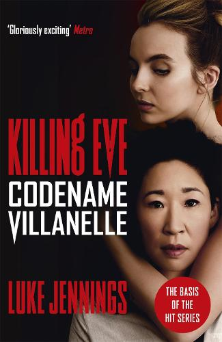 Codename Villanelle - Killing Eve (Paperback)