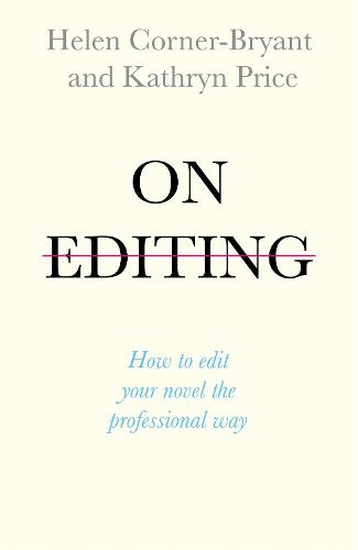 On Editing: How to edit your novel the professional way (Paperback)