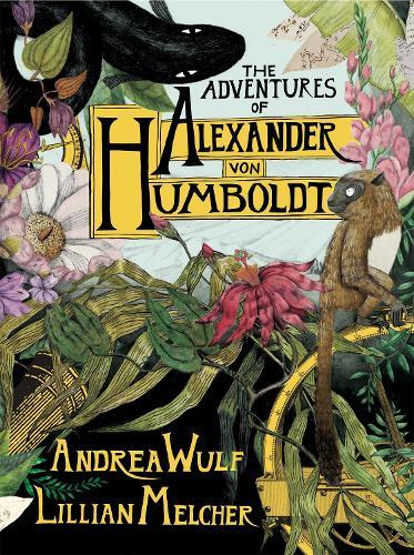 The Adventures of Alexander von Humboldt (Hardback)