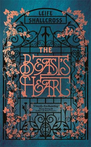 The Beast's Heart: The magical tale of Beauty and the Beast, reimagined from the Beast's point of view (Hardback)