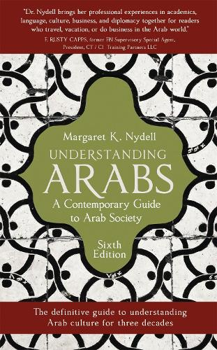 Understanding Arabs: A Guide for Modern Times (Paperback)