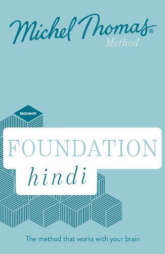Foundation Hindi (Learn Hindi with the Michel Thomas Method) (CD-Audio)