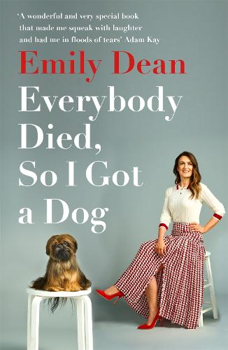 Everybody Died, So I Got a Dog (Paperback)