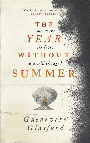 The Year Without Summer (Hardback)