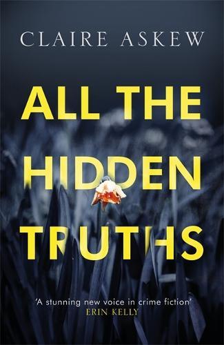 All the Hidden Truths - DI Birch (Hardback)