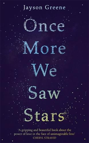 Once More We Saw Stars: A Memoir (Hardback)
