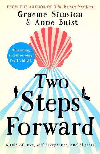 Two Steps Forward: the uplifting new novel from the author of The Rosie Project (Paperback)