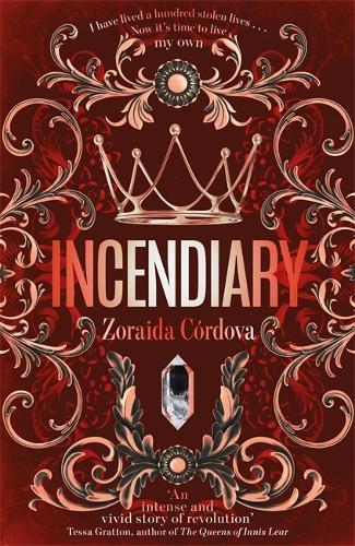 Incendiary - Hollow Crown (Hardback)
