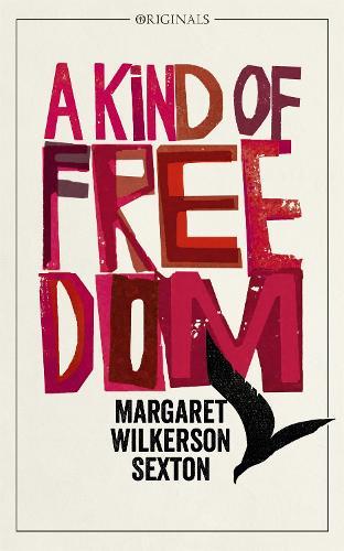 A Kind of Freedom: A John Murray Original (Paperback)