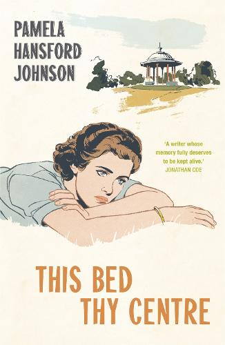 This Bed Thy Centre: The Modern Classic (Paperback)