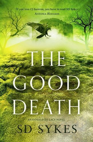 The Good Death - Oswald de Lacy (Hardback)