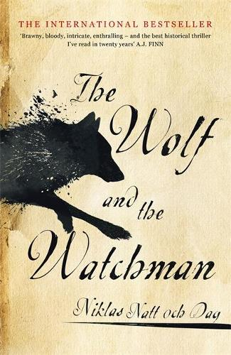 The Wolf and the Watchman: The latest Scandi sensation (Hardback)