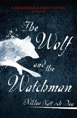The Wolf and the Watchman (Paperback)