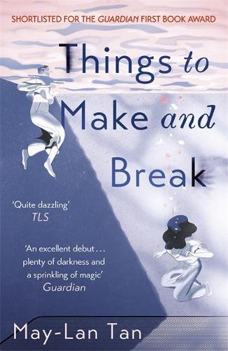 Things to Make and Break (Paperback)