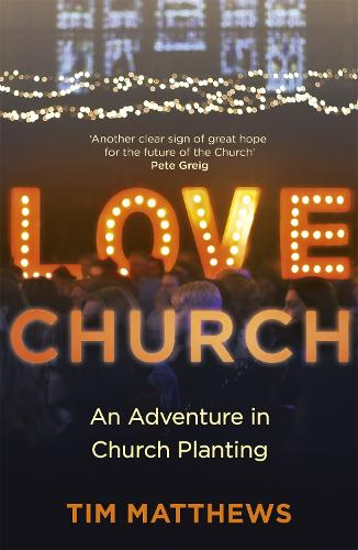 Love Church: Join the Adventure of Hope (Paperback)