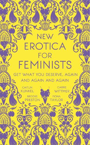 New Erotica for Feminists (Hardback)