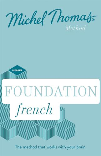 Foundation French New Edition (Learn French with the Michel Thomas Method): Beginner French Audio Course (CD-Audio)