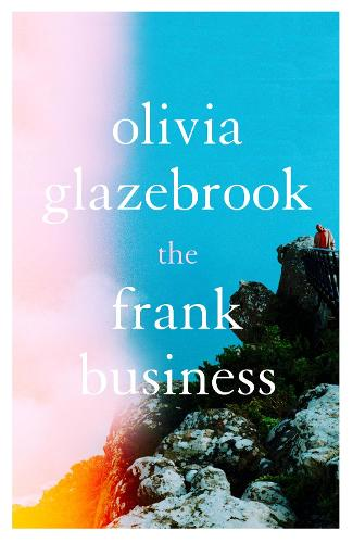 The Frank Business: The smart and witty new novel of love and other battlefields (Paperback)
