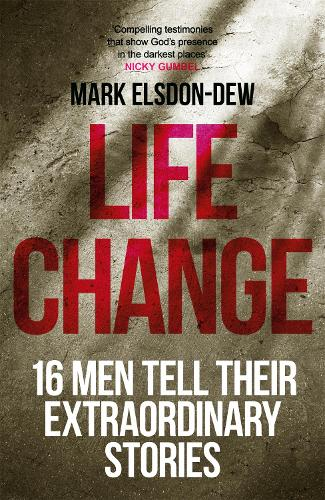Life Change: Sixteen Men Tell Their Extraordinary Stories - ALPHA BOOKS (Paperback)