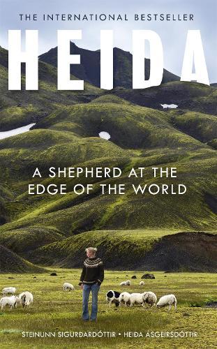 Heida: A Shepherd at the Edge of the World (Hardback)