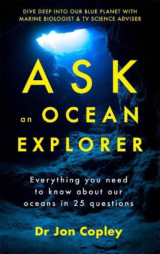 Ask an Ocean Explorer (Paperback)