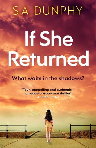 If She Returned: An edge-of-your-seat thriller (Paperback)