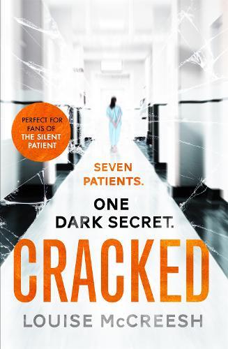 Cracked: The gripping, dark & unforgettable debut thriller (Paperback)