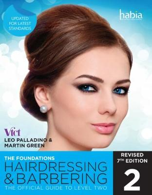 Hairdressing and Barbering, The Foundations: The Official Guide to Level 2 (Paperback)