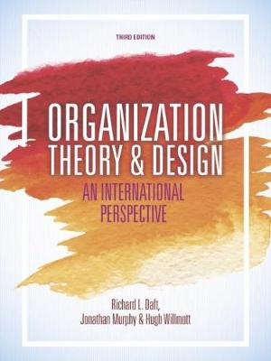 Organization Theory and Design: An International Perspective (Paperback)