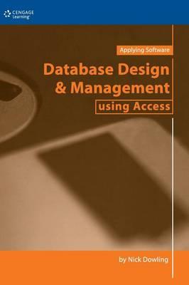 Database Design & Management Using Access (Hardback)
