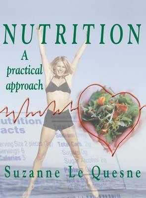 Nutrition: A Practical Approach (Hardback)