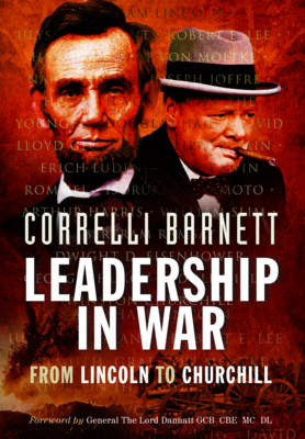 Leadership in War: From Lincoln to Churchill (Paperback)