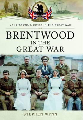Brentwood in the Great War (Paperback)