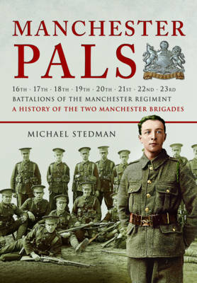 Manchester Pals (Paperback)