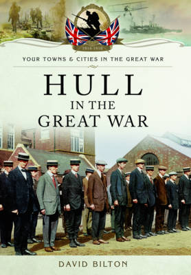 Hull in the Great War (Paperback)