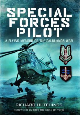Special Forces Pilot: A Flying Memoir of the Falkland War (Paperback)