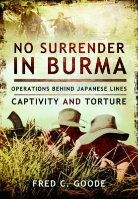 No Surrender in Burma (Hardback)