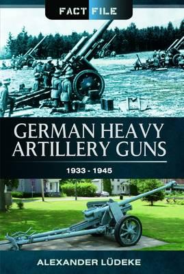 German Heavy Artillery Guns (Paperback)