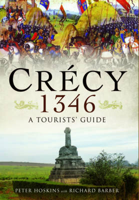 Crecy 1346: A Tourists' Guide (Paperback)