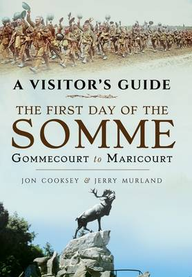 Visitor's Guide - The First Day of the Somme (Paperback)