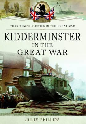 Kidderminster in the Great War (Paperback)