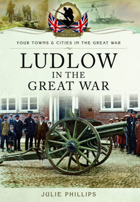Ludlow in the Great War (Paperback)