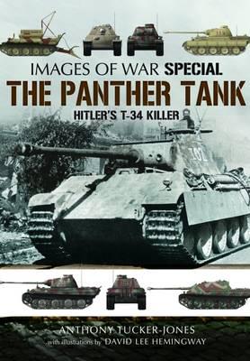 The Panther Tank: Hitler's T-34 Killer (Paperback)