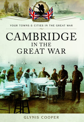 Cambridge in the Great War (Paperback)