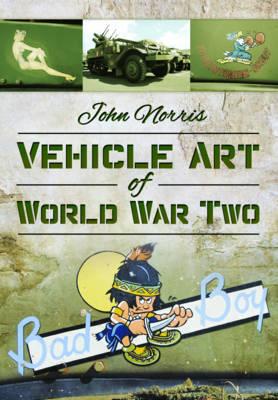 Vehicle Art of World War Two (Hardback)