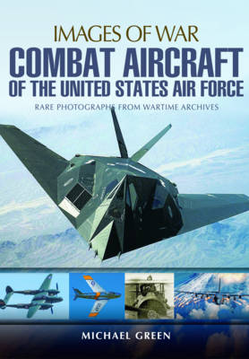 Combat Aircraft of the United States Air Force (Paperback)