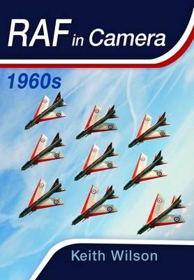 RAF in Camera: 1960s (Hardback)