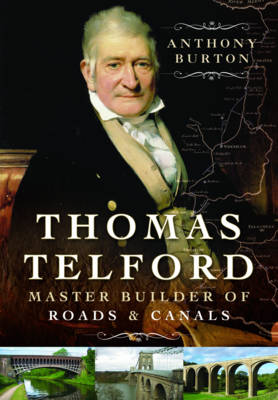 Thomas Telford: Master Builder of Roads and Canals (Hardback)