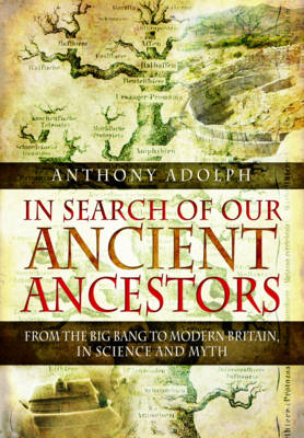 In Search of Our Ancient Ancestors (Hardback)