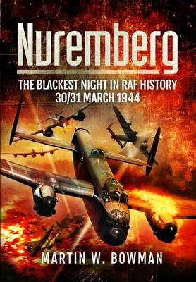 Nuremberg: The Blackest Night in RAF History (Hardback)